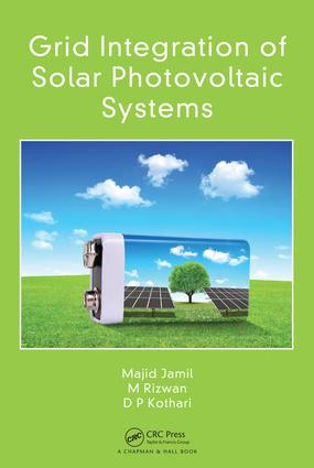 Grid Integration of Solar Photovoltaic Systems: 1st Edition (Hardback) book cover
