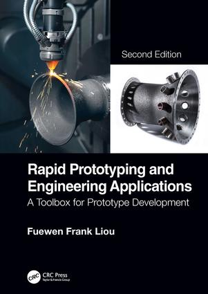 Rapid Prototyping and Engineering Applications: A Toolbox for Prototype Development, Second Edition, 2nd Edition (Hardback) book cover