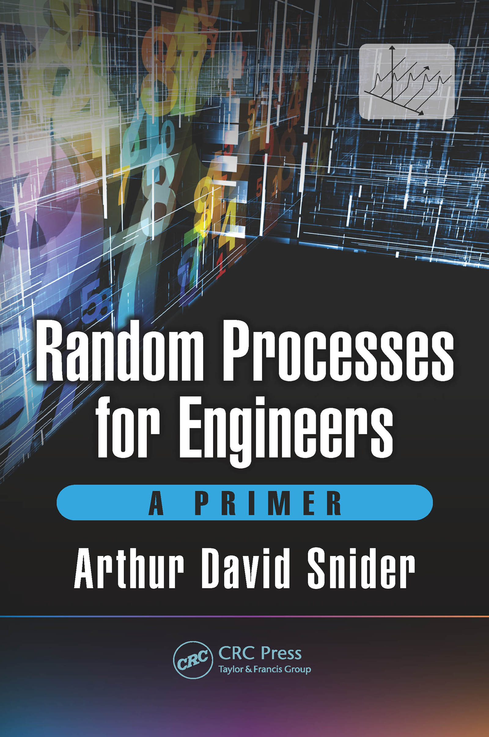 Random Processes for Engineers: A Primer, 1st Edition (Hardback) book cover