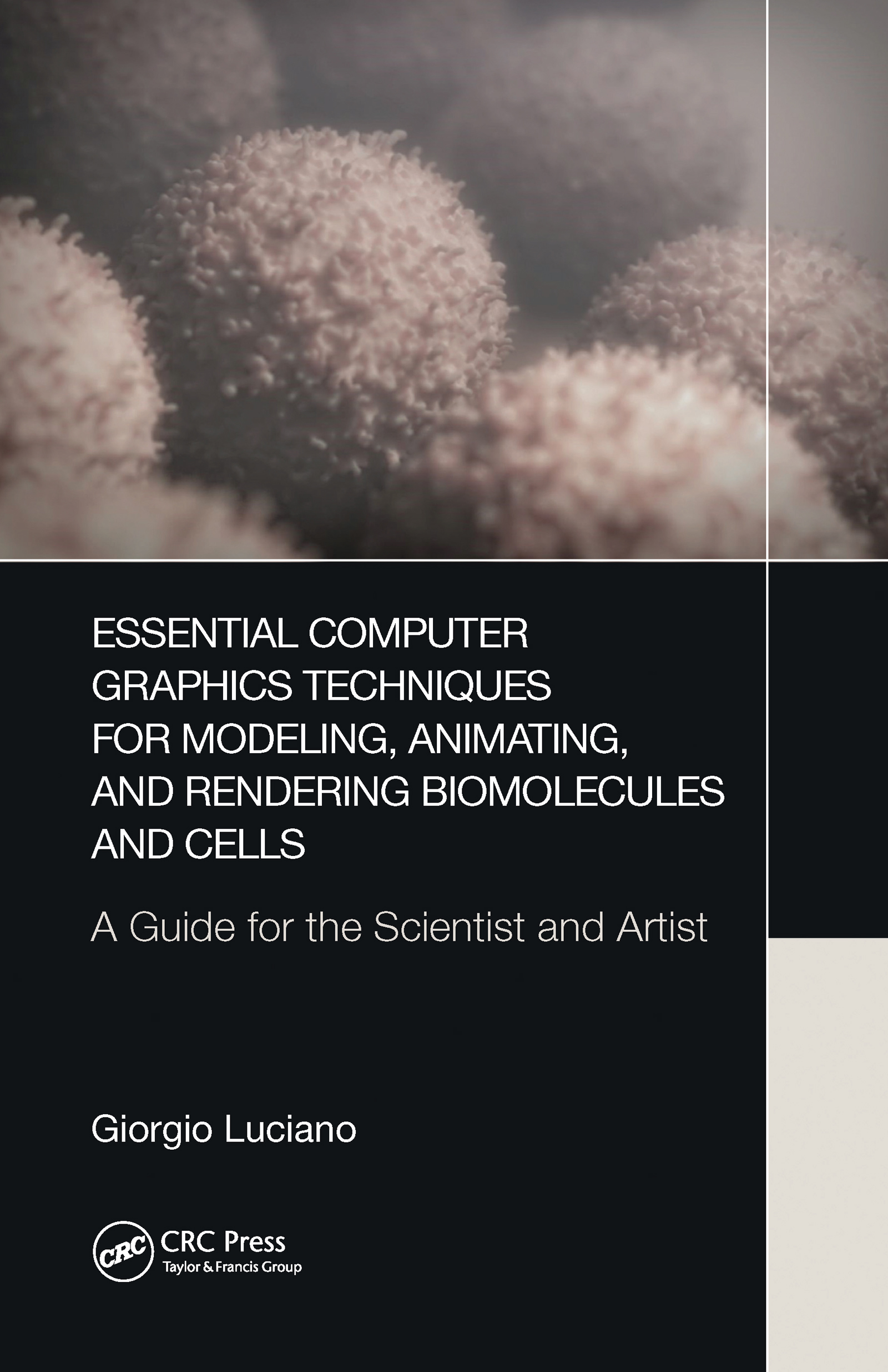 Essential Computer Graphics Techniques for Modeling, Animating, and Rendering Biomolecules and Cells