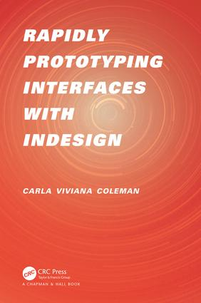 Rapidly Prototyping Interfaces with InDesign (Paperback) book cover