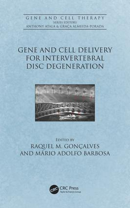 Gene and Cell Delivery for Intervertebral Disc Degeneration: 1st Edition (Hardback) book cover