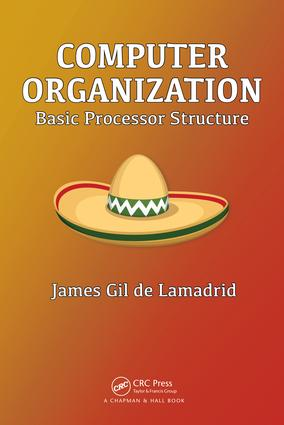 Computer Organization: Basic Processor Structure, 1st Edition (Paperback) book cover
