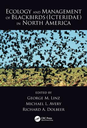 Ecology and Management of Blackbirds (Icteridae) in North America: 1st Edition (Hardback) book cover