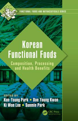 Korean Functional Foods: Composition, Processing and Health Benefits, 1st Edition (Hardback) book cover