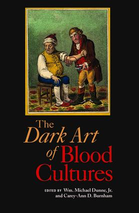 The Dark Art of Blood Cultures: 1st Edition (Paperback) book cover