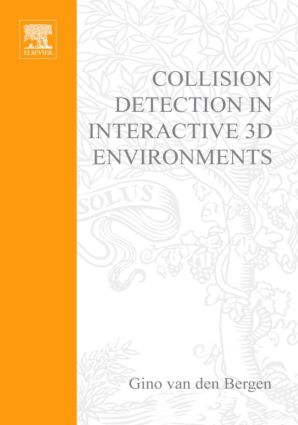 Collision Detection in Interactive 3D Environments: 1st Edition (Hardback) book cover