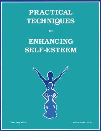 Practical Techniques For Enhancing Self-Esteem: 1st Edition (Paperback) book cover