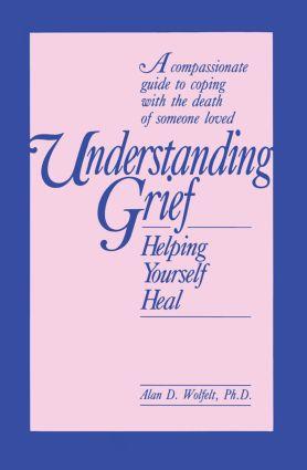 Understanding Grief: Helping Yourself Heal (Paperback) book cover