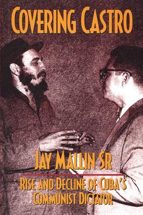 Covering Castro: 1st Edition (Hardback) book cover