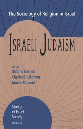 Israeli Judaism: The Sociology of Religion in Israel, 1st Edition (Hardback) book cover