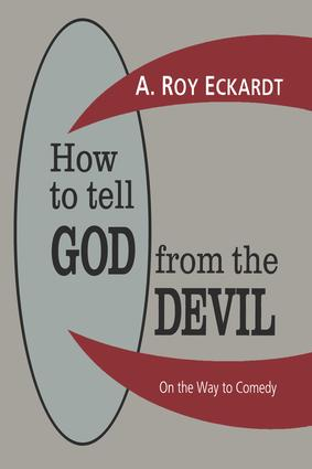 How to Tell God from the Devil: On the Way to Comedy, 1st Edition (Hardback) book cover