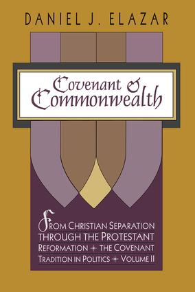 Covenant and Commonwealth: 1st Edition (Hardback) book cover