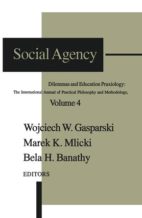 Social Agency: Dilemmas and Education book cover