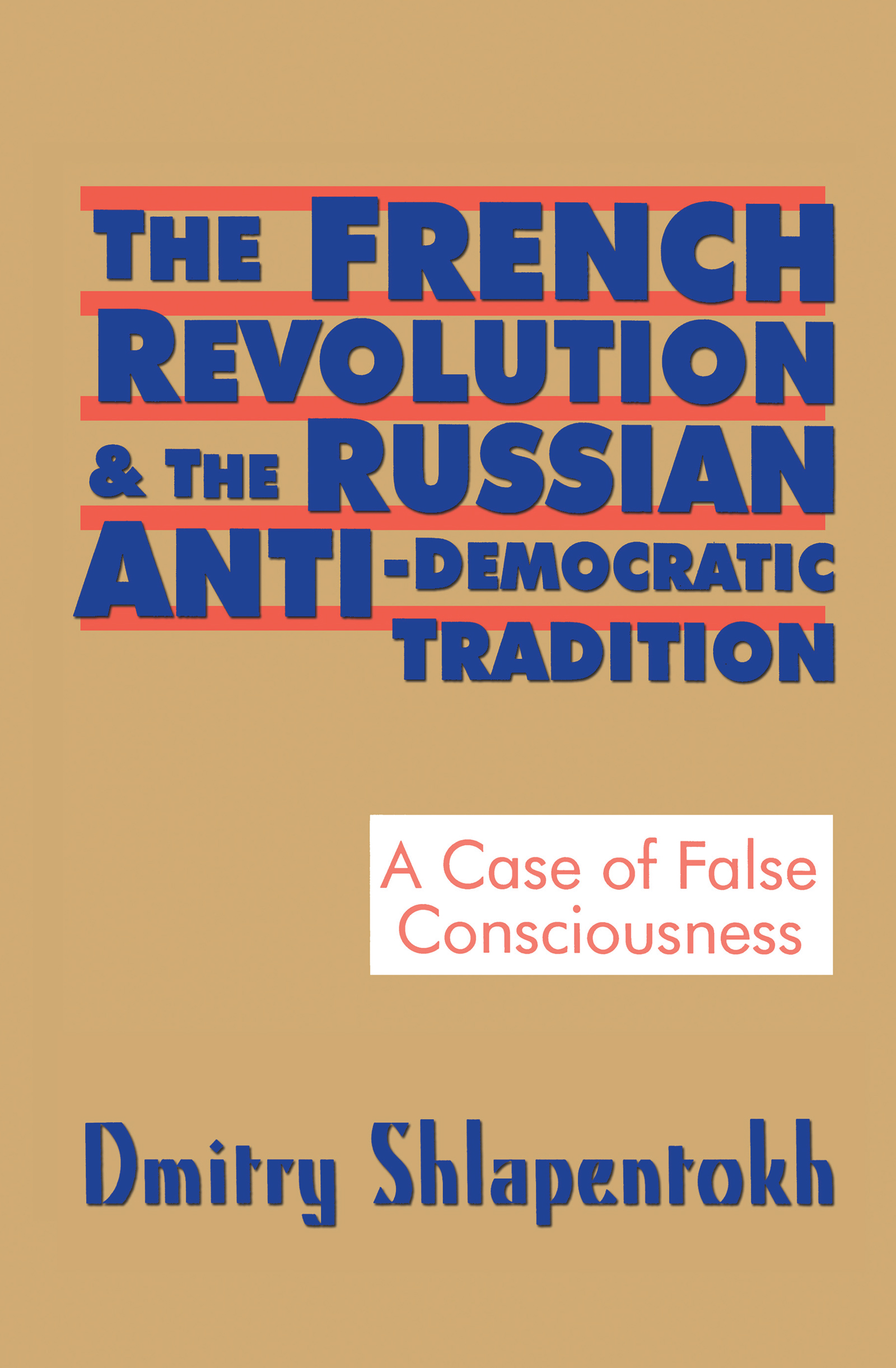 The French Revolution and Russia's Right-Wing and Conservative Parties