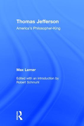 Thomas Jefferson: America's Philosopher-King, 1st Edition (Hardback) book cover