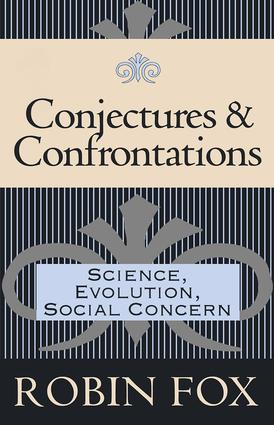 Conjectures and Confrontations: Science, Evolution, Social Concern, 1st Edition (Hardback) book cover