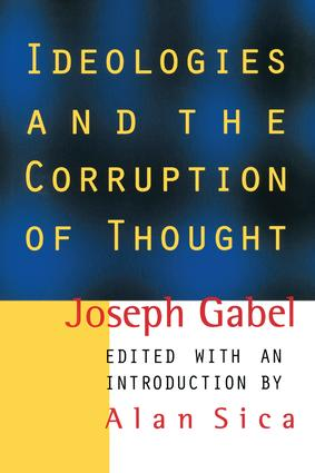 Ideologies and the Corruption of Thought book cover