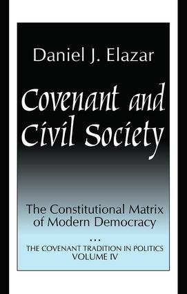 Covenant and Civil Society: Constitutional Matrix of Modern Democracy (Hardback) book cover