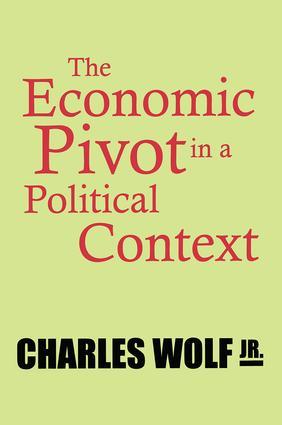The Economic Pivot in a Political Context book cover