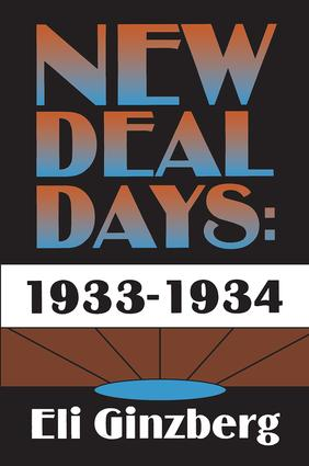 New Deal Days: 1933-1934: 1st Edition (Hardback) book cover
