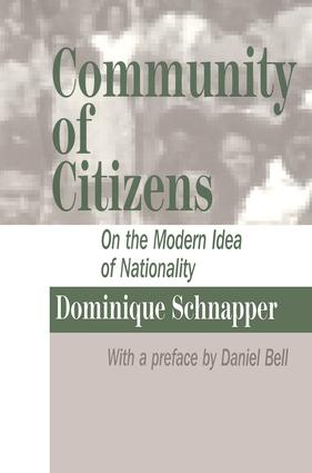 Community of Citizens: On the Modern Idea of Nationality, 1st Edition (Hardback) book cover
