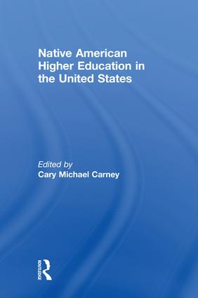 Native American Higher Education in the United States: 1st Edition (Paperback) book cover