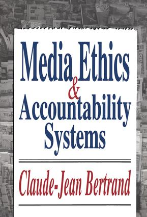 Media Ethics and Accountability Systems: 1st Edition (Hardback) book cover