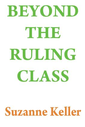 Beyond the Ruling Class: Strategic Elites in Modern Society, 1st Edition (Paperback) book cover