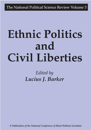 Ethnic Politics and Civil Liberties: 1st Edition (Paperback) book cover