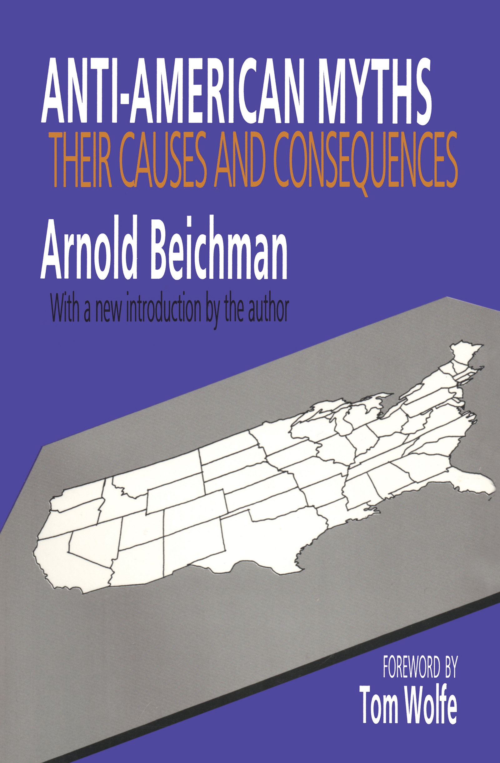 Anti-American Myths: Their Causes and Consequences, 1st Edition (Paperback) book cover