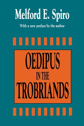 Oedipus in the Trobriands: 1st Edition (Paperback) book cover