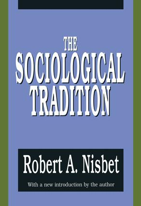The Sociological Tradition: 1st Edition (Paperback) book cover