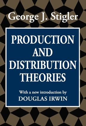 Production and Distribution Theories: 1st Edition (Paperback) book cover