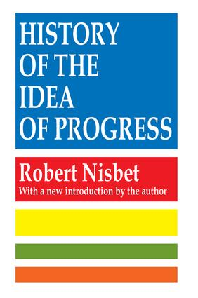 History of the Idea of Progress: 2nd Edition (Paperback) book cover