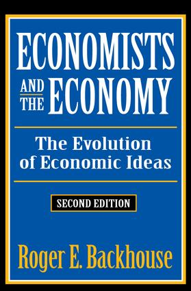 Economists and the Economy: The Evolution of Economic Ideas, 2nd Edition (Paperback) book cover