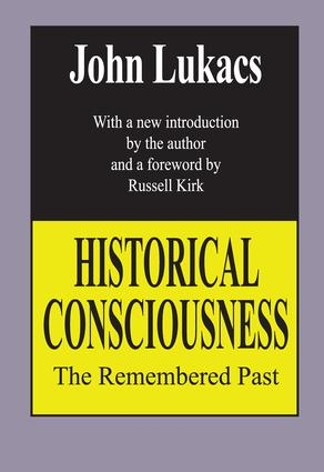 Historical Consciousness: The Remembered Past, 2nd Edition (Paperback) book cover