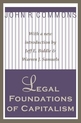 Legal Foundations of Capitalism: 1st Edition (Paperback) book cover