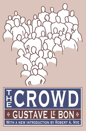 The Crowd: 1st Edition (Paperback) book cover