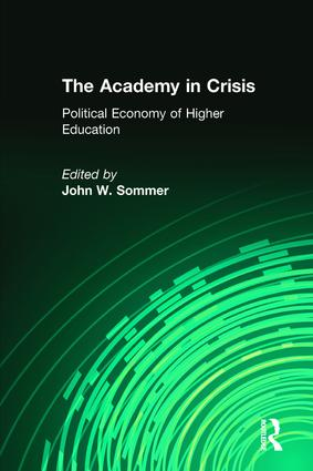 The Academy in Crisis: Political Economy of Higher Education, 2nd Edition (Paperback) book cover