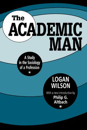 The Academic Man: A Study in the Sociology of a Profession book cover