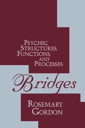 Bridges: Psychic Structures, Functions, and Processes, 1st Edition (Paperback) book cover