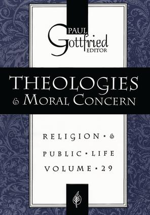 Theologies and Moral Concern: 1st Edition (Paperback) book cover