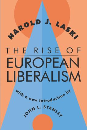 The Rise of European Liberalism: 1st Edition (Paperback) book cover