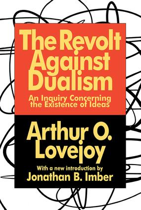 The Revolt Against Dualism: An Inquiry Concerning the Existence of Ideas, 3rd Edition (Paperback) book cover