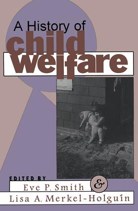 A History of Child Welfare: 1st Edition (Paperback) book cover