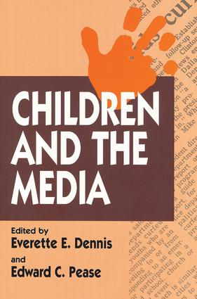 Children and the Media: 1st Edition (Paperback) book cover