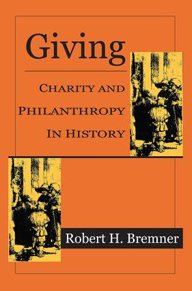 Giving: Charity and Philanthropy in History, 1st Edition (Paperback) book cover