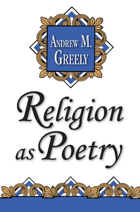 Religion as Poetry: 1st Edition (Paperback) book cover