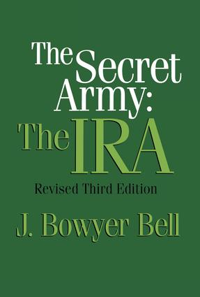 The Secret Army: The IRA, 2nd Edition (Paperback) book cover